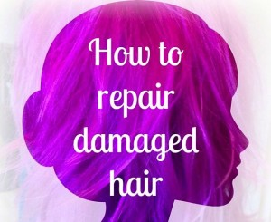 repair damaged hair in 3 easy steps