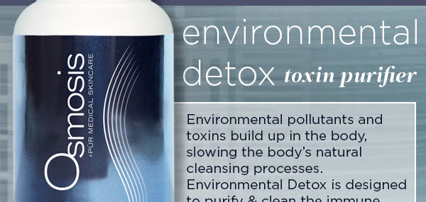 Beauty, Health Begin From Within With Osmosis Skincare's Environmental Detox